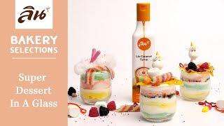 Lin Bakery Recipes : Super dessert in a glass