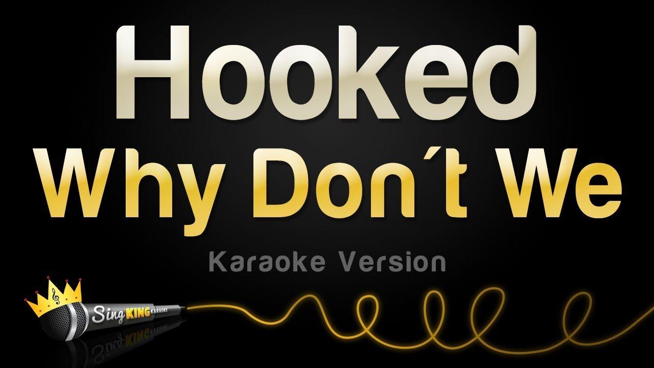 Download Why Don't We - Hooked (Karaoke Version)