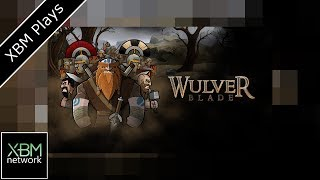 XBM Plays WulverBlade on Xbox One from Fully Illustrated and Darkwind Media