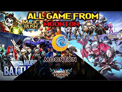 ALL GAMES FROM MOONTON  MOBILE LEGENDS,MOBILE HEROES ETC TRAILER