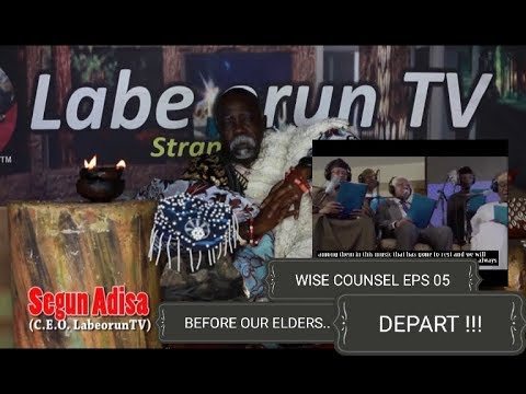 Download ORO AGBA+WISE COUNSEL EPS 05+JUST BEFORE OUR ELDERS DEPART+
