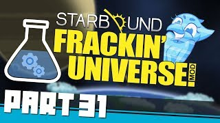 STARBOUND Frackin Universe | PART 31: Farm Automation & A Nifty New Mod (Enhanced Storage)