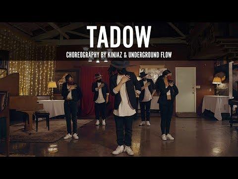 FKJ & Masego  Tadow  Choreography by Kinjaz x Underground Flow