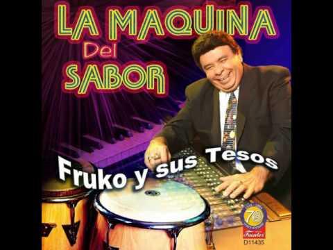 FRUKO & SUS TESOS - CON TODO