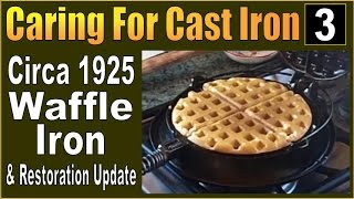 CARING FOR CAST IRON. Maintenance & Restoration PART 3.