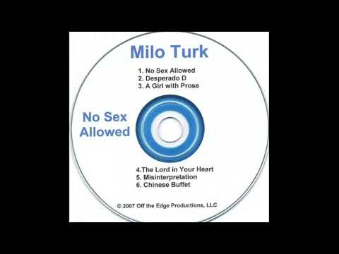 Milo Turk - No Sex Allowed [OG, Incomplete, Ripped from MySpace]
