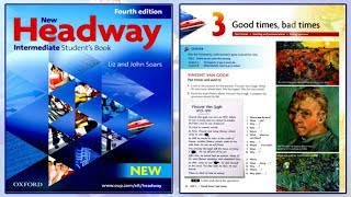 (Update) New Headway Intermediate Student's Book 4th: Unit 3 -Good times, bad times