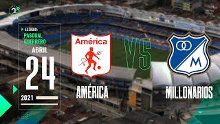 América Vs. Millonarios - Liga Betplay | EN VIVO