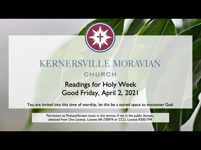 Good Friday - Readings for Holy Week and Lovefeast