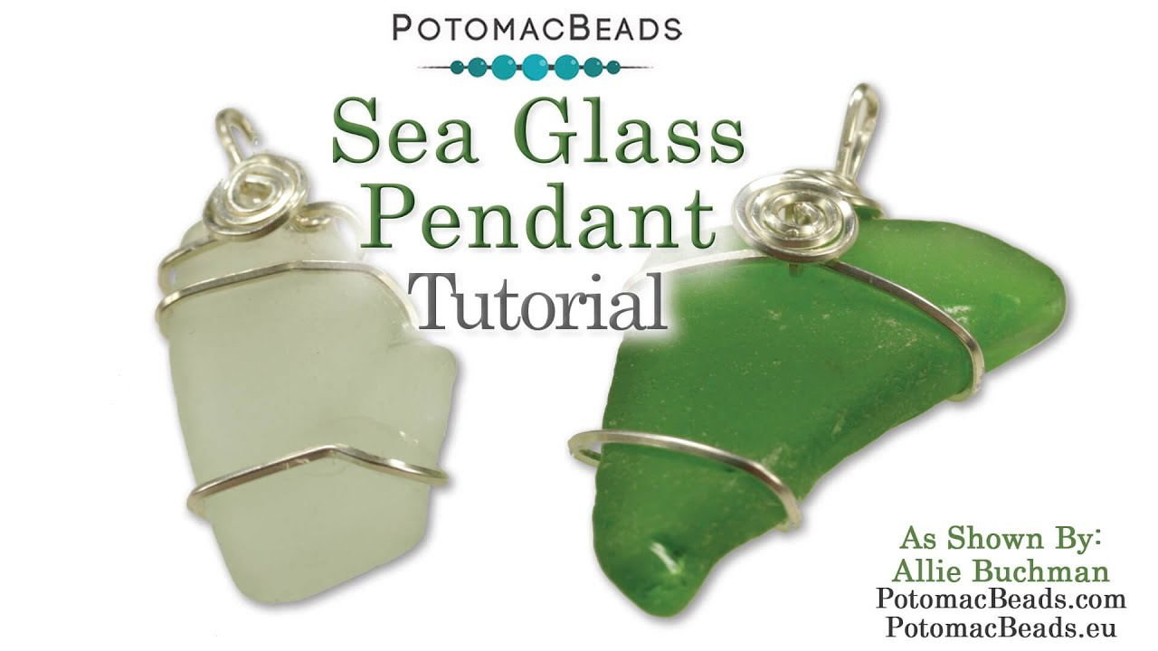 Wire Wrapping Sea Glass (updated) - YouTube