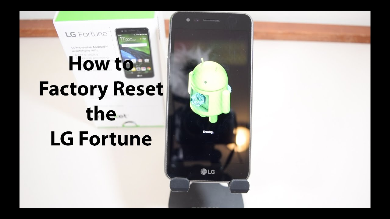 How to Hard Reset the LG Fortune