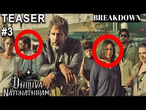 Dhruva Natchathiram Teaser : 5 Things You missed   Break Down Chiyaan Vikram   Gautham Vasudev Menon