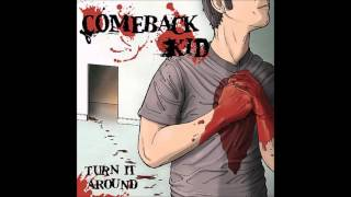 Comeback Kid - Turn It Around (Full Album)