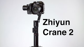 Zhiyun Crane 2 Gimbal Review