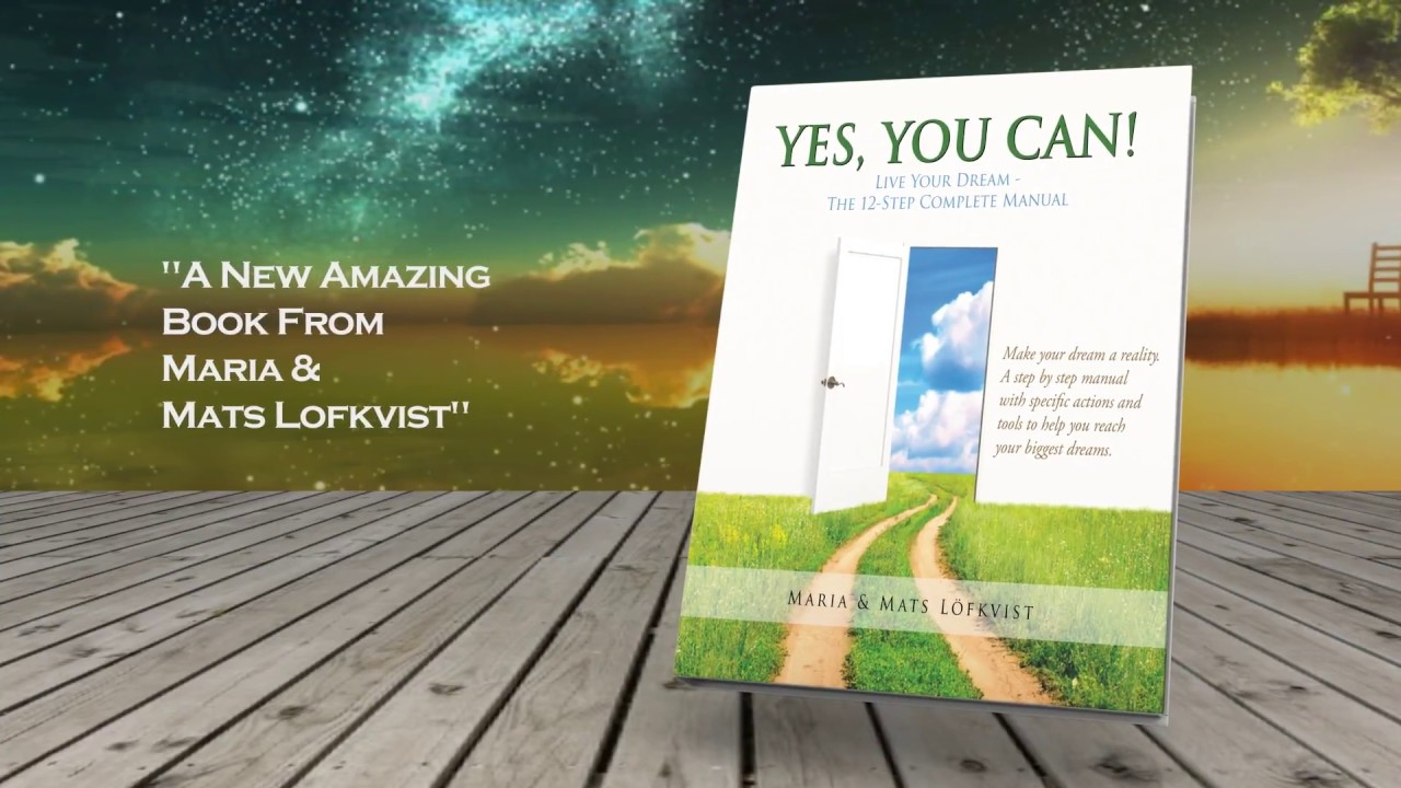 YES, You Can! Live Your Dream - Your Success, Self-Help And Personal Development Guide