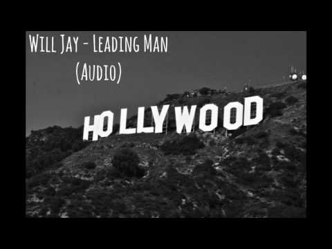 Will Jay - Leading Man (Audio)