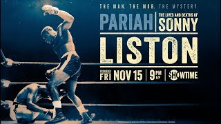 Pariah: The Lives and Deaths of Sonny Liston (2019) Official Trailer | SHOWTIME Sports Documentary
