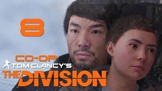 Tom Clancy's The Division - Кооператив - Прохождение игры на русском [#8]