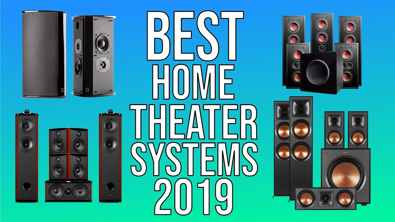 c1d26ee81 Best Home Theater System 2019 - Top 10 Best Home Theater Speakers ...