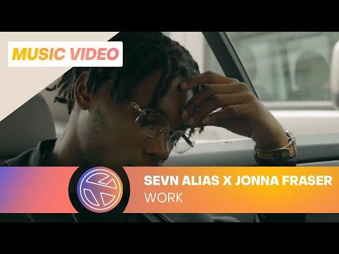 Sevn Alias - Work ft. Jonna Fraser (prod. Esko)