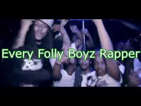 Every Folly Boyz Rapper