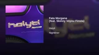 Play Fata Morgana (feat. Skinny Voyou Finsta)