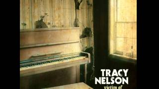 Tracy Nelson - Howlin