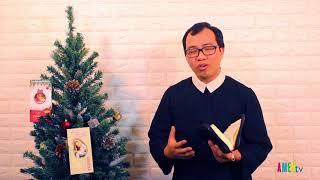 LỜI HẰNG SỐNG: 20.12.2017: Mừng vui lên, hỡi Đấng đầy ân sủng