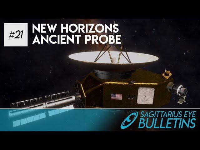 Sagittarius Eye Bulletin - New Horizons - Ancient Probe