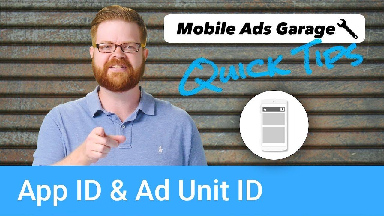 App ID vs  Ad Unit ID - AdMob Quick Tip #6
