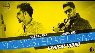 Gambar cover Youngster Returns | Lyrical Video | Jassi Gill & Babbal Rai | Latest Punjabi Songs 2015