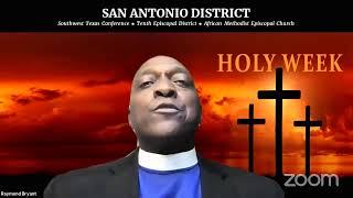 San Antonio District Holy Week 2021