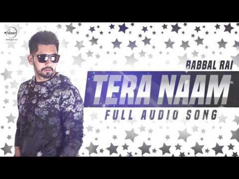 Tera Naam (Full Audio Song) | Babbal Rai | Punjabi Song Collection | Speed Records