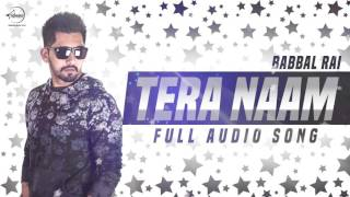 Tera Naam (Full Audio Song) | Babbal Rai | Punjabi Song Collection | Speed Records