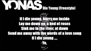 Yonas - Die Young (Freestyle) Lyrics