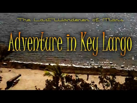 Adventure in Key Largo