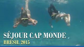 Cap Monde - séjour Brésil été 2015