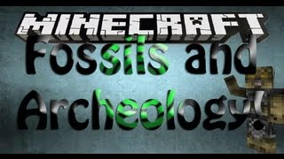 Minecraft Mod Spotlight: FOSSILS AND ARCHEOLOGY! (DINOSAURS!)