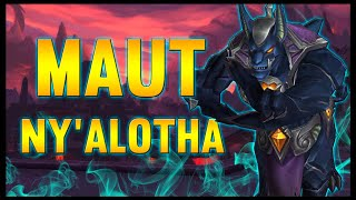 Maut - Ny'alotha, The Waking City - 8.3 PTR - FATBOSS