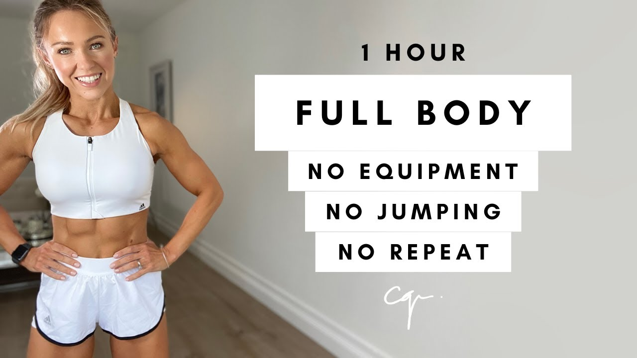 1 Hour FULL BODY WORKOUT at Home   No Jumping, No Equipment, No Repeat