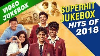 Best Marathi Songs of 2018 Jukebox | Superhit Marathi Songs 2018 | Baban, Boyz 2 & More