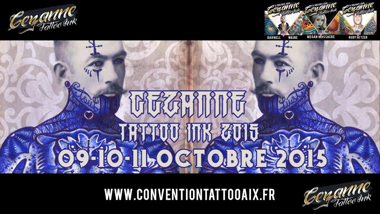 CONVENTION TATTOO AIX 2015 Teaser officiel Cezanne Tattoo Ink