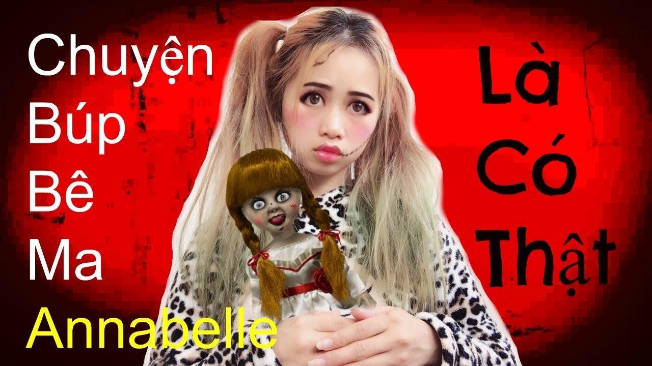 Chuyện Búp Bê Ma Annabelle Là Có Thật – Yếu Tim Không Nên Xem