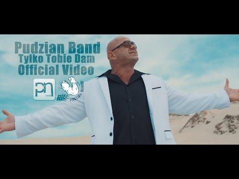 Tylko Tobie Dam - Pudzian Band