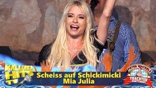 Scheiss auf Schickimicki - Mia Julia - Ballermann Hits