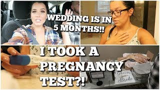 I took a pregnancy test...