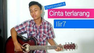 Kunci / Chord Gitar Cinta Terlarang - Ilir7 | Chord Mudah !!!