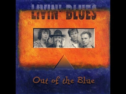 Livin' Blues - Out Of The Blue (Full Album) (HQ)