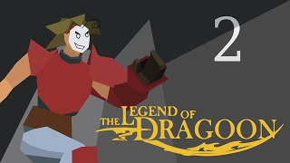 Cry Streams: The Legend of Dragoon [Session 2]