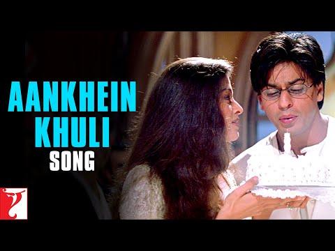 Aankhein Khuli - Song | Mohabbatein | Shah Rukh Khan | Aishwarya Rai